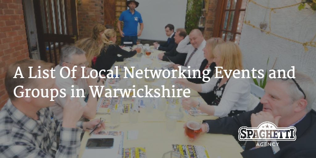 A List Of Local Networking Events and Groups in Warwickshire
