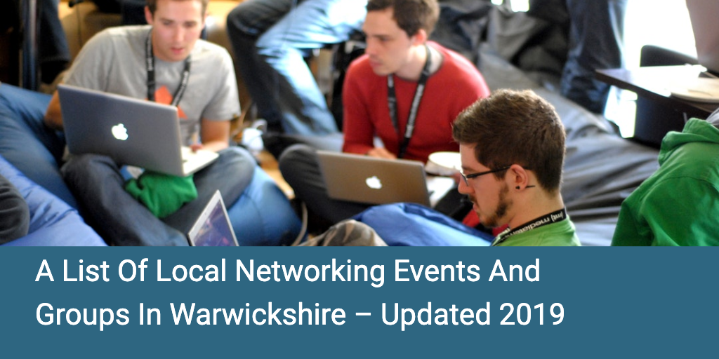 A list of Networking events in Warwickshire