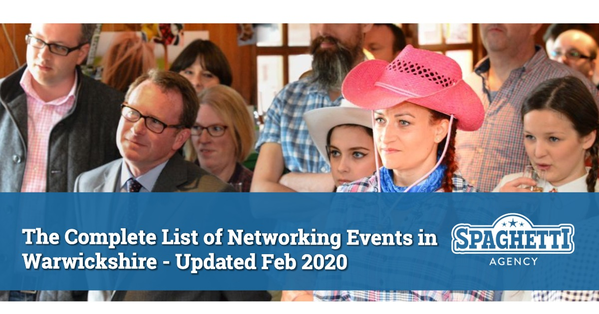The Complete List of Networking Events in Warwickshire - Updated Feb 2020