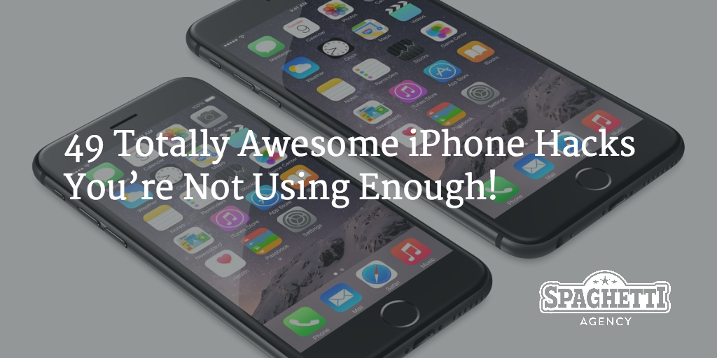 49 Totally Awesome iPhone Hacks You're Not Using Enough!