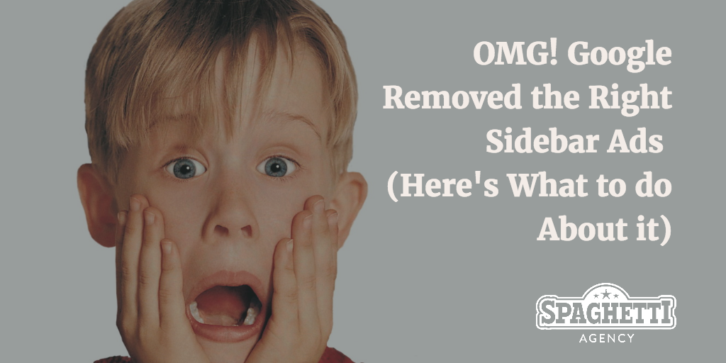 OMG Google Removed the Right Sidebar Ads (Here's What to do About it)