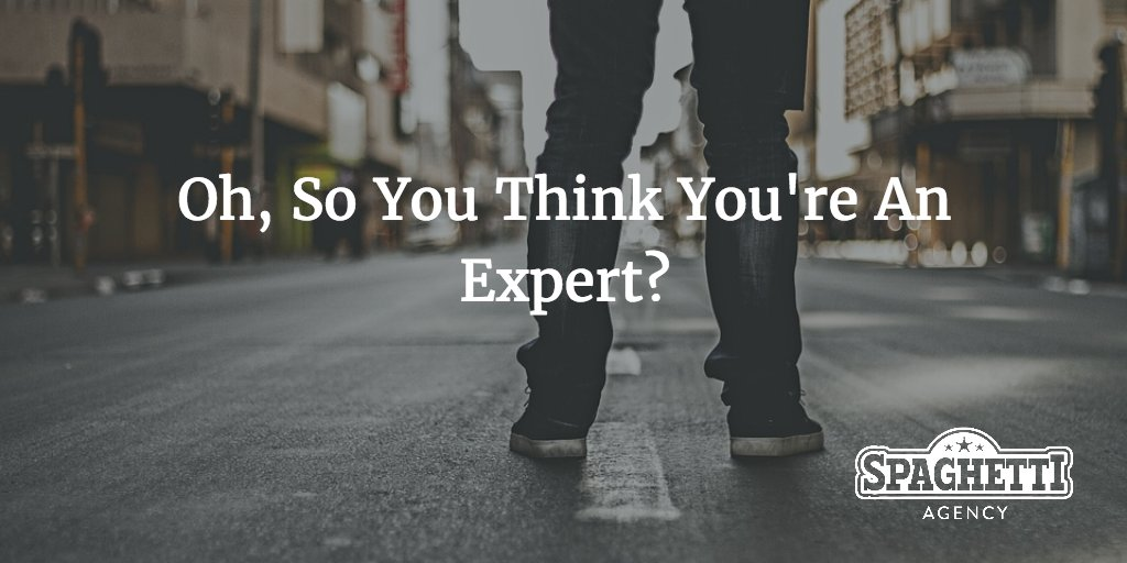 Oh, So You Think You're An Expert?