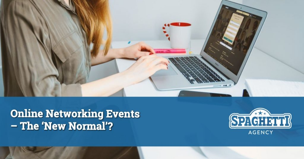 Online Networking Events – The 'New Normal'?