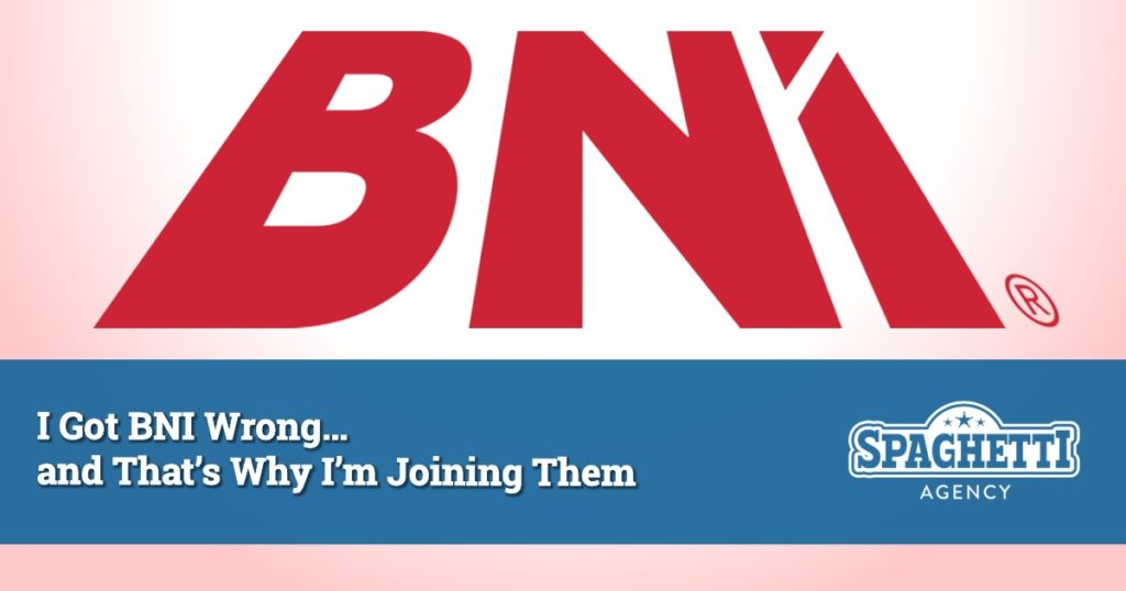 Spag - I Got BNI Wrong… and That's Why I'm Joining Them