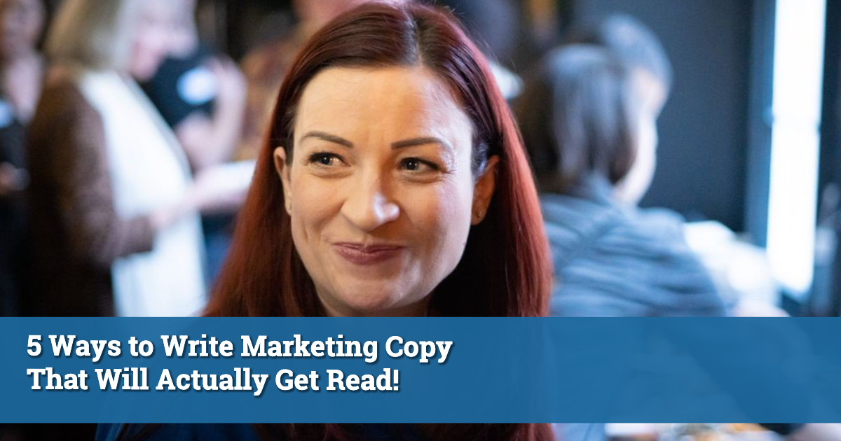 Writing Marketing Copy That Will Actually Get Read!