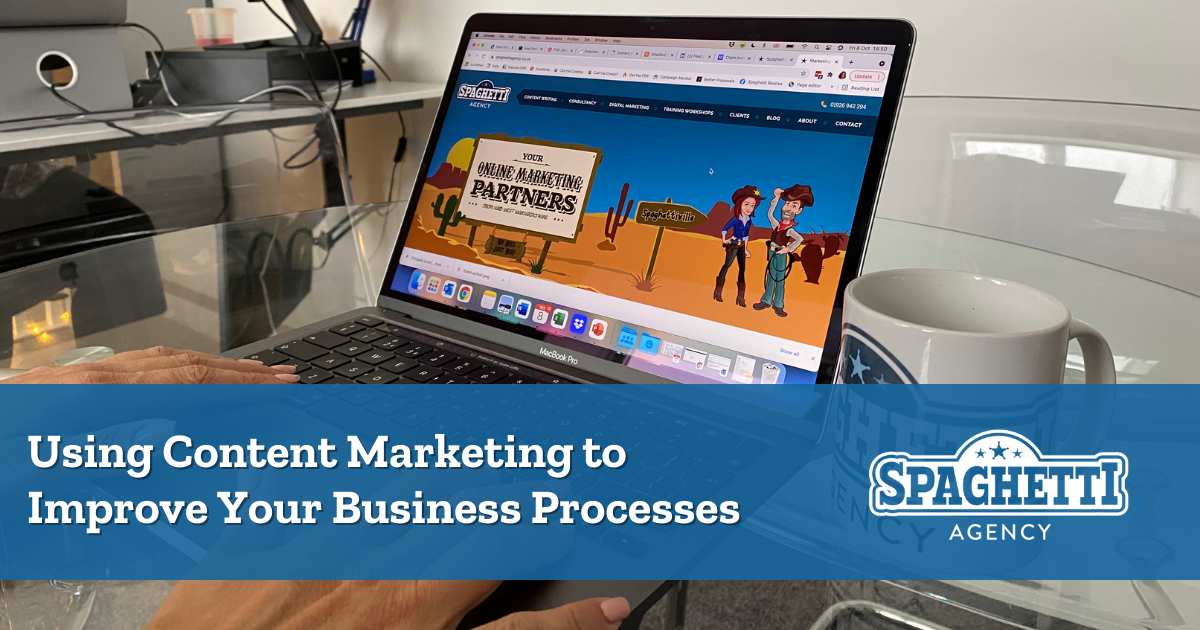 Content marketing to improve your business processes